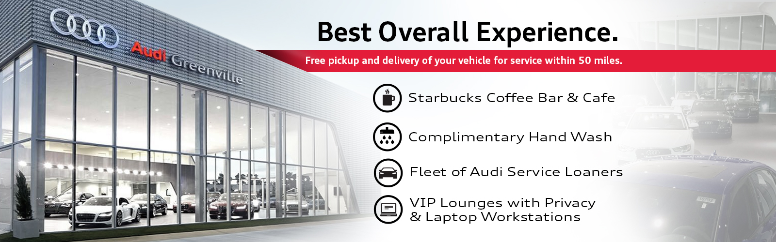 Best Overall Experience. Free pickup and delivery of your vehicle for service within 50 miles.