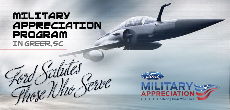 Ford Military Appreciation Program in Greer, SC
