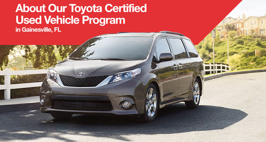 About Our Toyota Certified Used Vehicle Program in Gainesville, FL