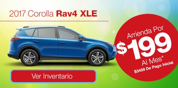 2017 RAV4 XLE Arrienda Por $199 Al Mes* 3459 De Pago Inicial