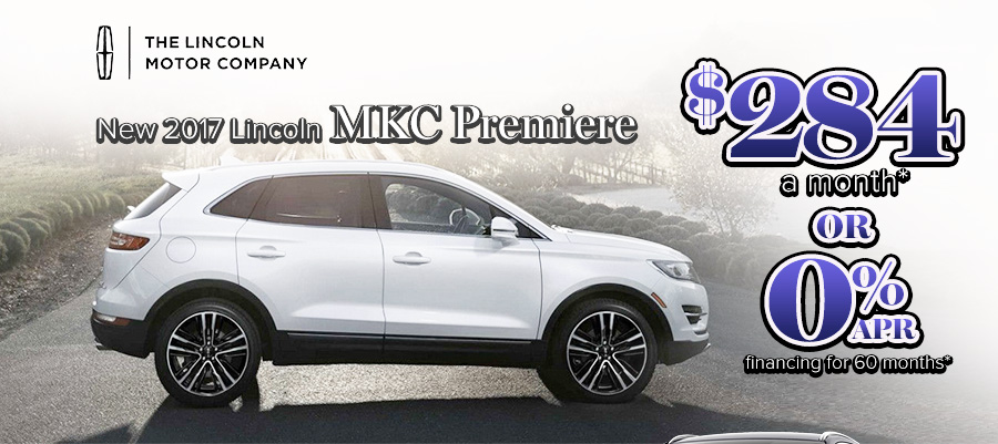 NEW 2017 LINCOLN MKC PREMIERE $284 PER MONTH LEASE OR 0% APR FINANCING FOR 60 MONTHS