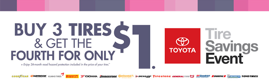 Buy 3 Tires & Get the Fourth for Only $1.    Enjoy 24 month road hazard protection included in the price of your tires.